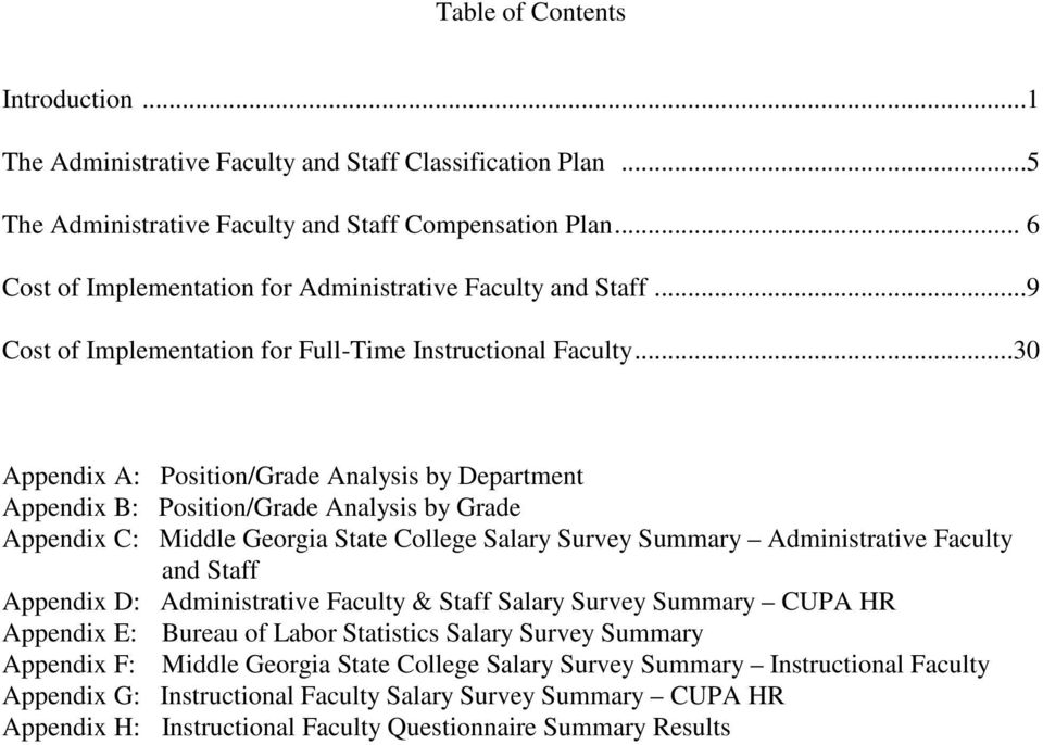 ..30 Appendix A: Position/Grade Analysis by Department Appendix B: Position/Grade Analysis by Grade Appendix C: Middle Georgia State College Salary Survey Summary Administrative Faculty and Staff