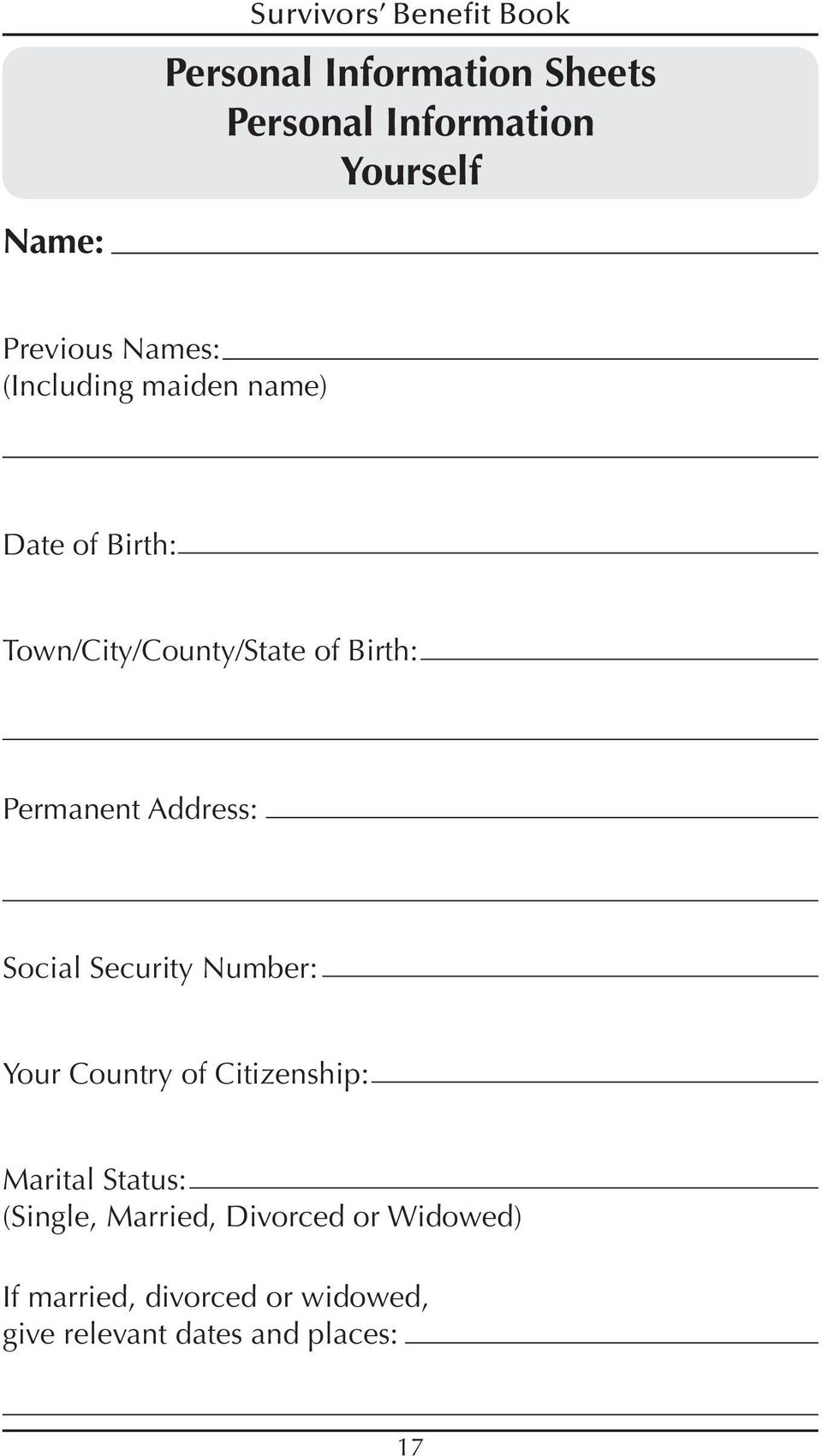 Permanent Social Security Number: Your Country of Citizenship: Marital Status: (Single,