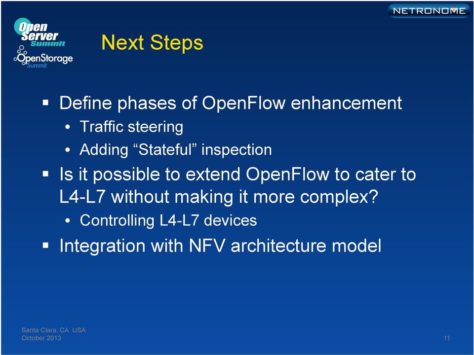 OpenFlow to cater to L4-L7 without making it more complex?