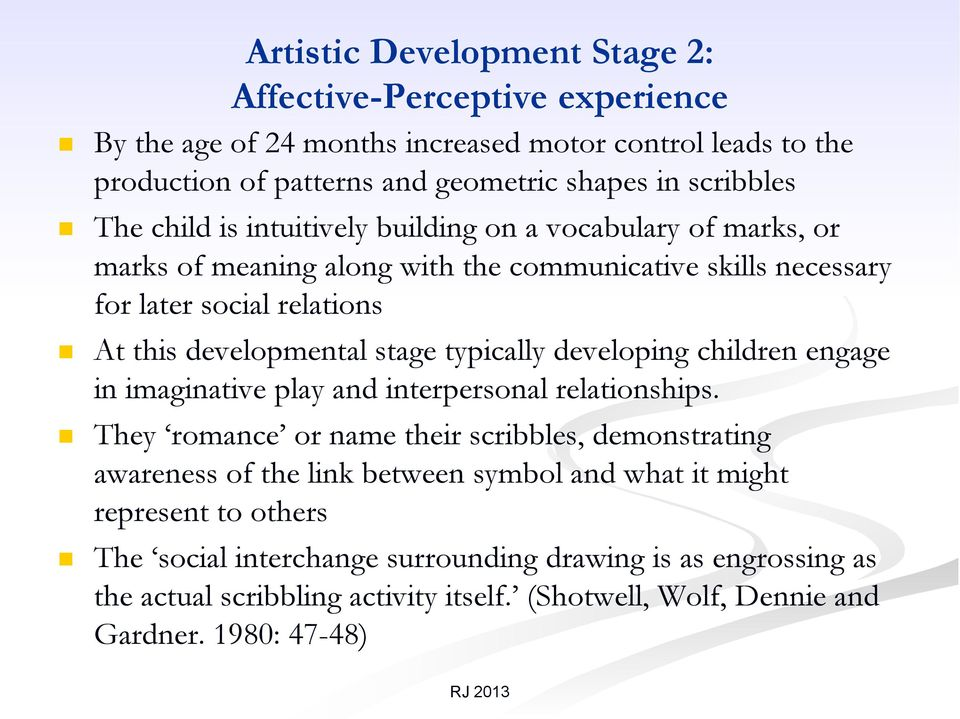 typically developing children engage in imaginative play and interpersonal relationships.