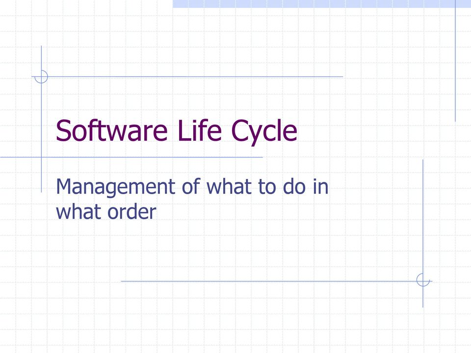 Management of