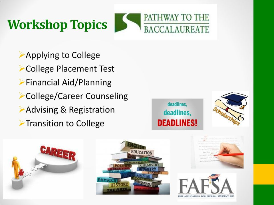 Aid/Planning College/Career Counseling