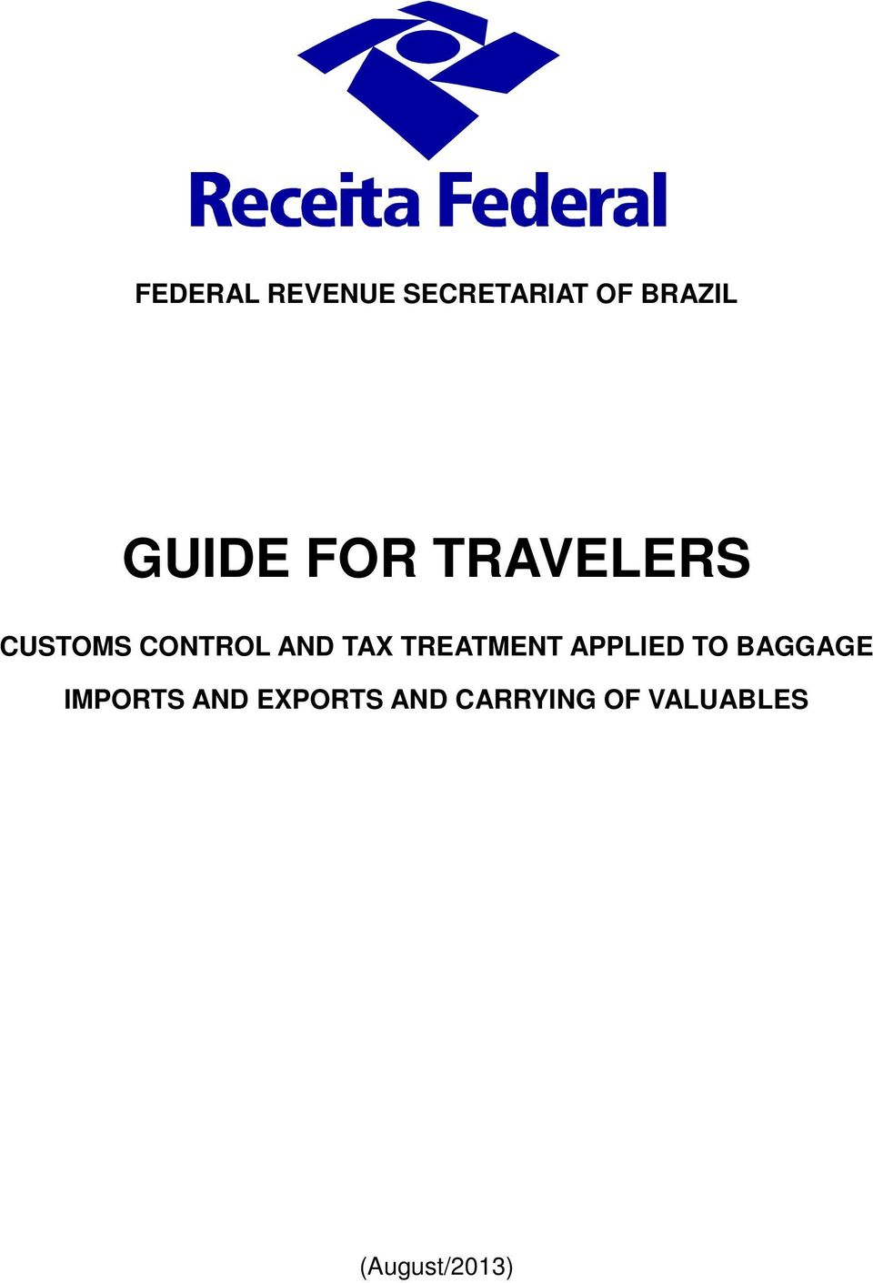 TAX TREATMENT APPLIED TO BAGGAGE IMPORTS