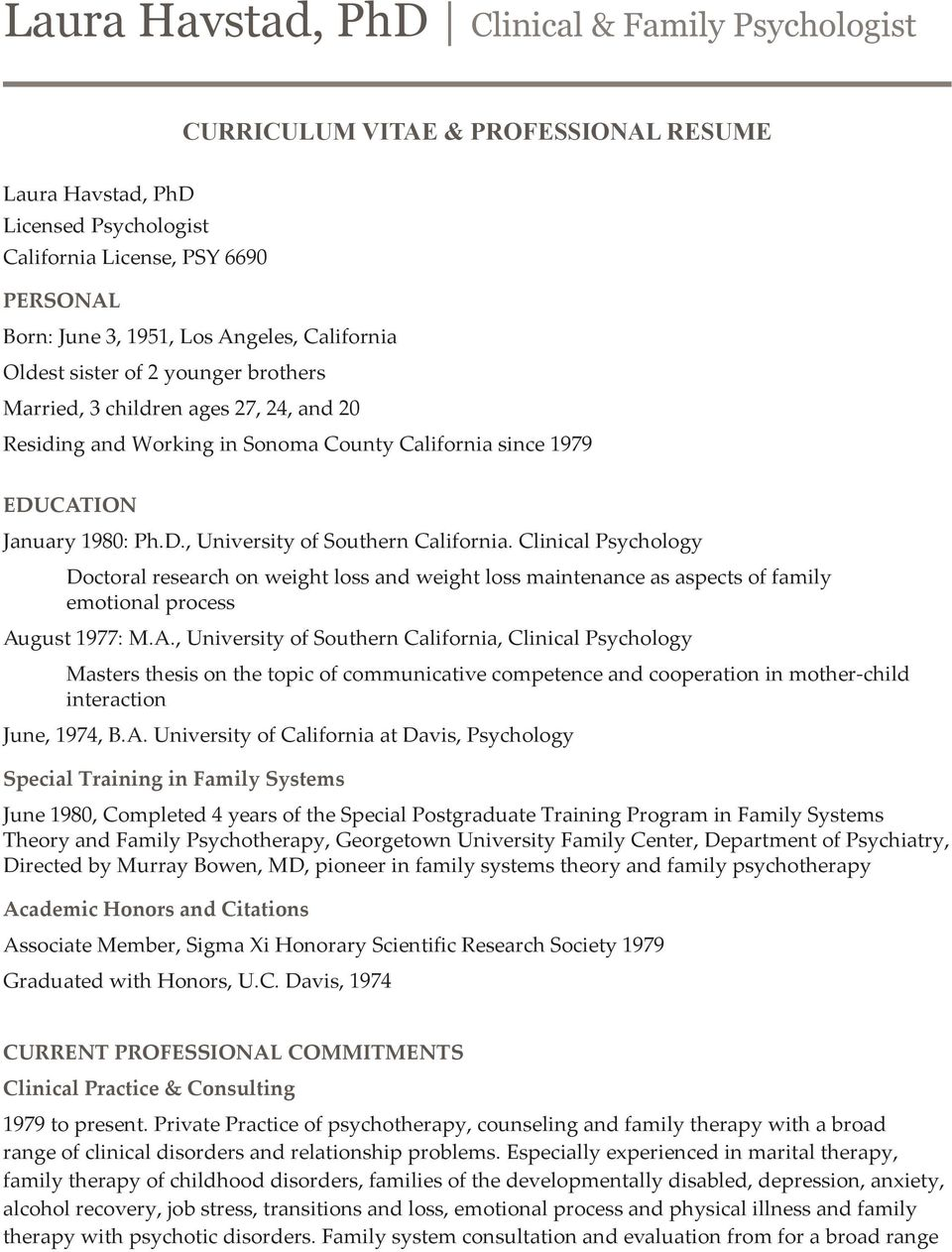 Clinical Psychology Doctoral research on weight loss and weight loss maintenance as aspects of family emotional process Au