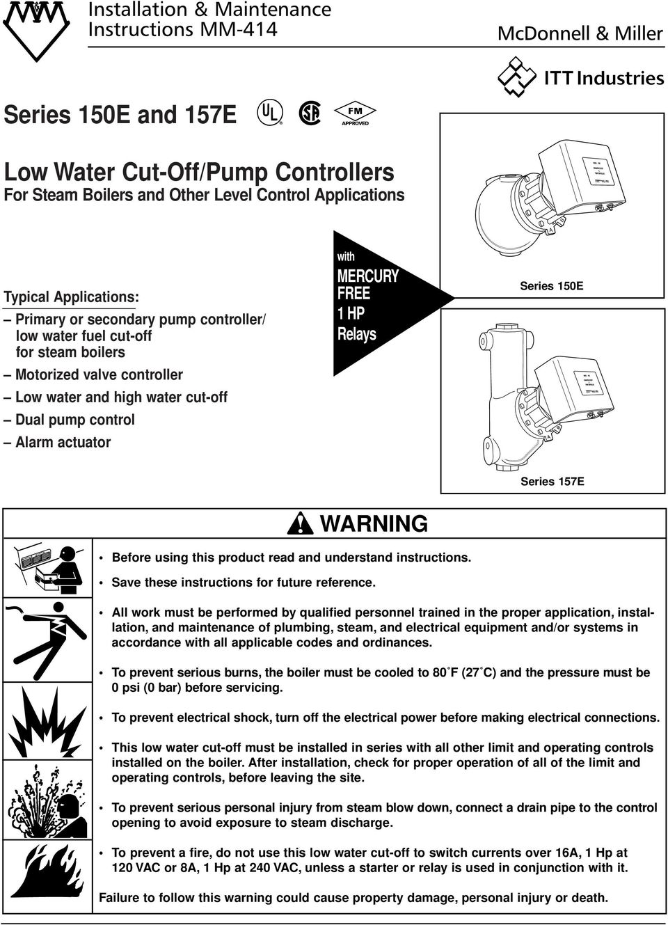 150E Series 157E! WARNING WARNING CAUTION Before using this product read and understand instructions. Save these instructions for future reference.