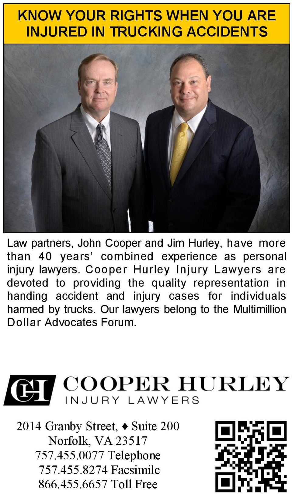 Cooper Hurley Injury Lawyers are devoted to providing the quality representation in handing accident and injury cases for