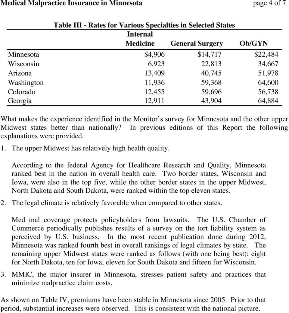 survey for Minnesota and the other upper Midwest states better than nationally? In previous editions of this Report the following explanations were provided. 1.