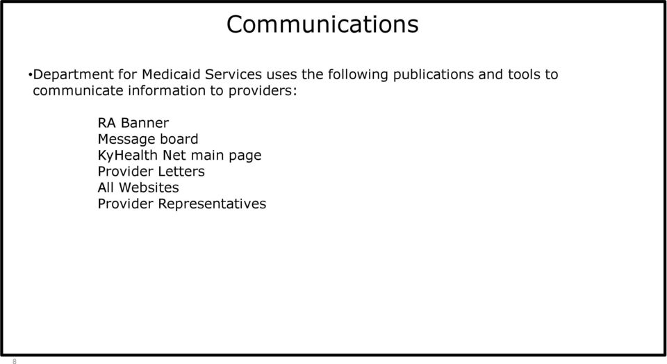 information to providers: RA Banner Message board KyHealth
