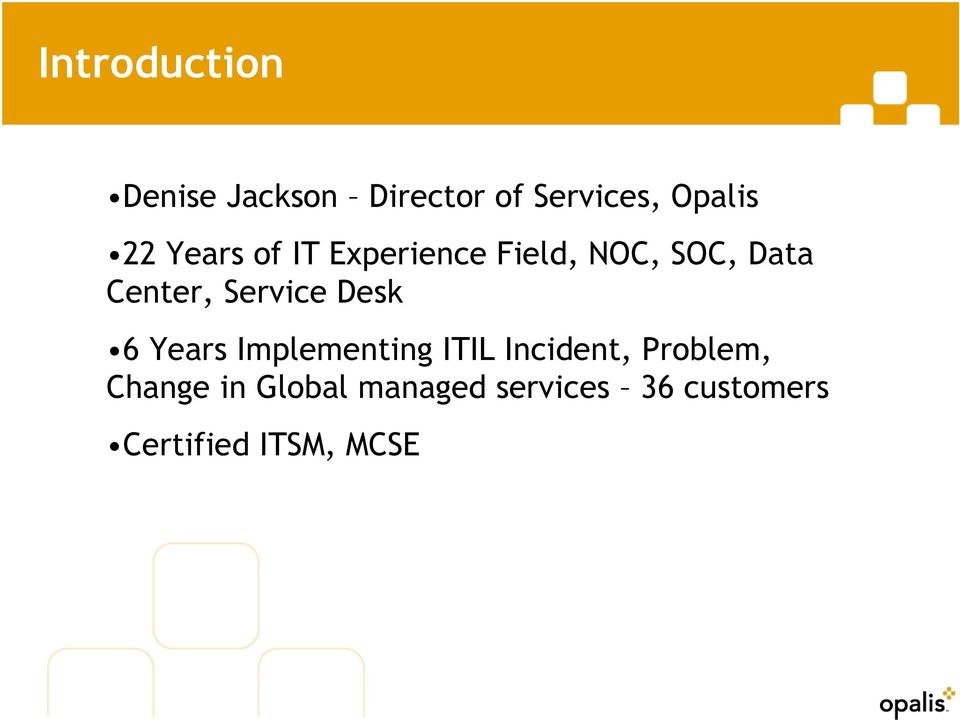 Service Desk 6 Years Implementing ITIL Incident, Problem,