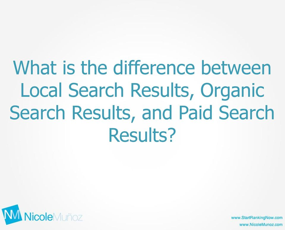 Results, Organic Search