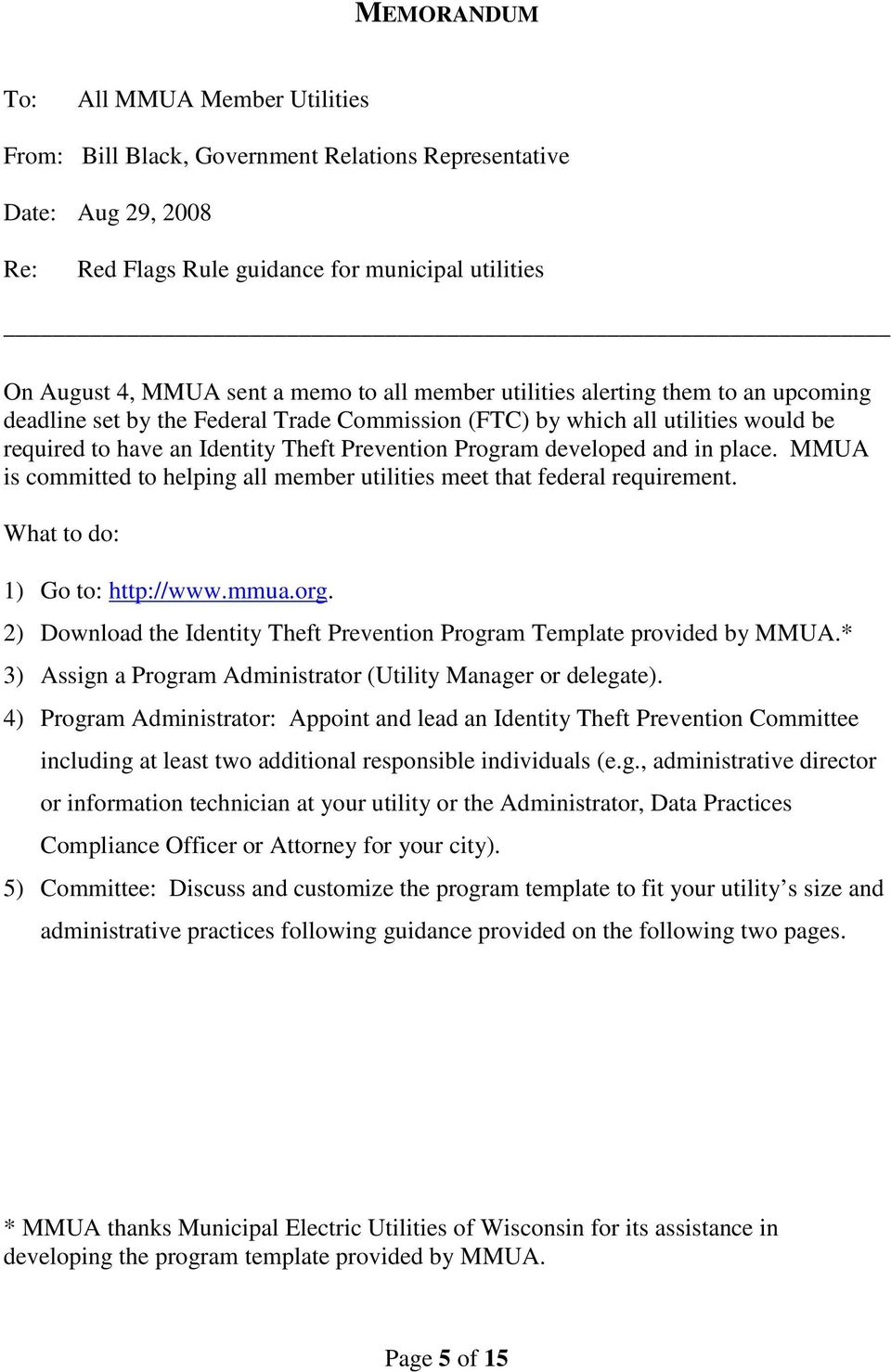 and in place. MMUA is committed to helping all member utilities meet that federal requirement. What to do: 1) Go to: http://www.mmua.org.