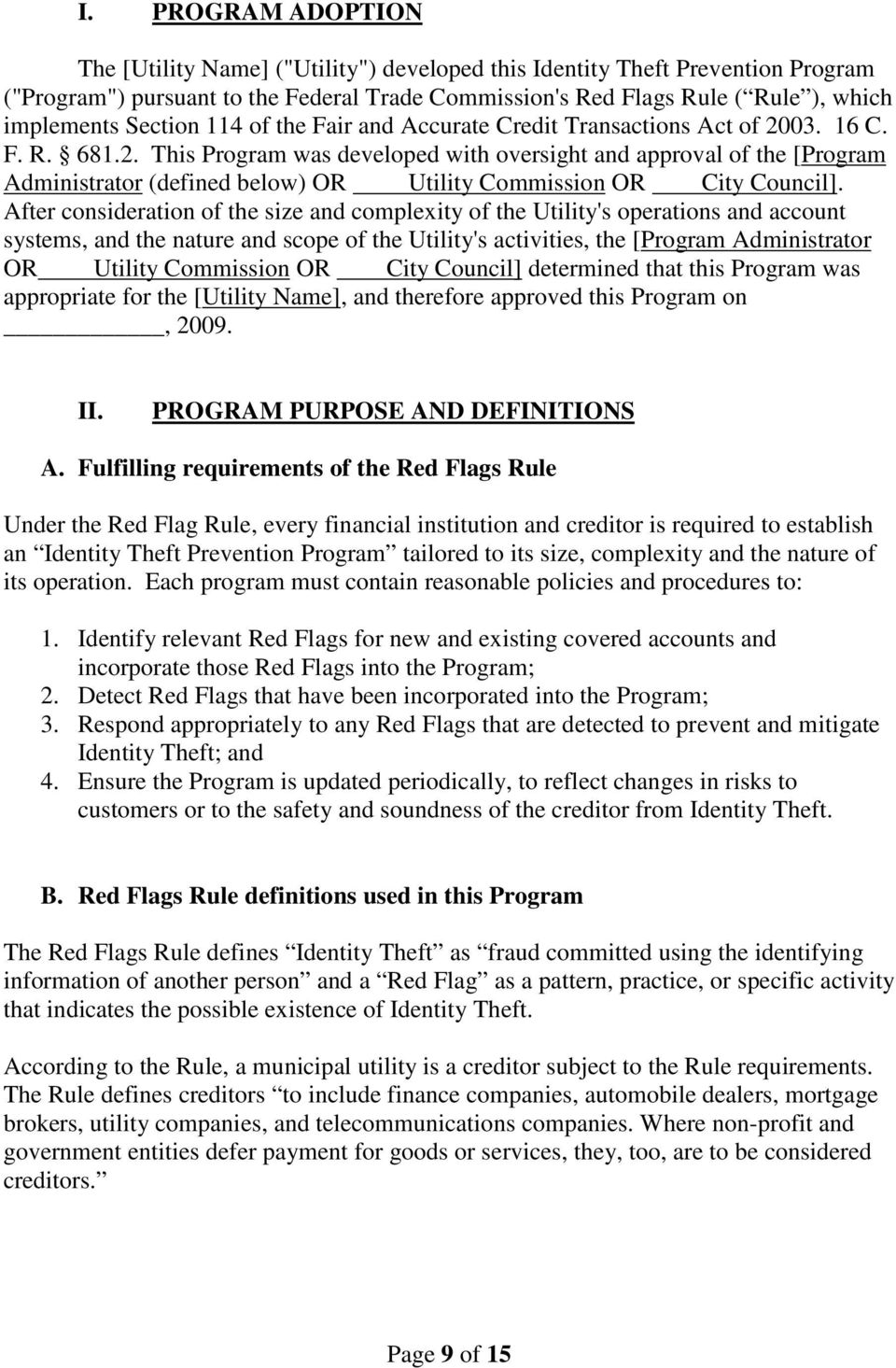 03. 16 C. F. R. 681.2. This Program was developed with oversight and approval of the [Program Administrator (defined below) OR Utility Commission OR City Council].