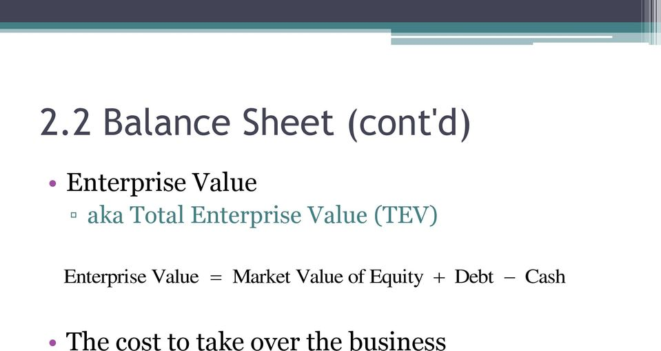 Enterprise Value Market Value of Equity