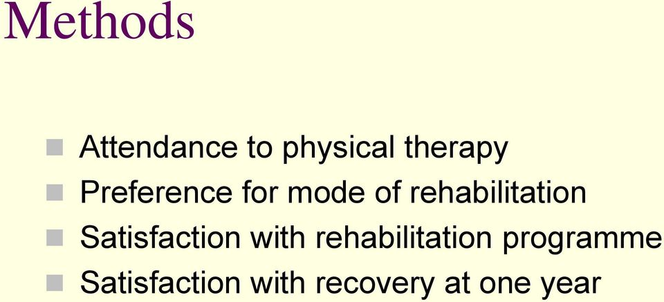 Satisfaction with rehabilitation