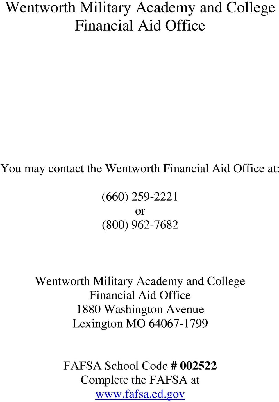 Military Academy and College Financial Aid Office 1880 Washington Avenue