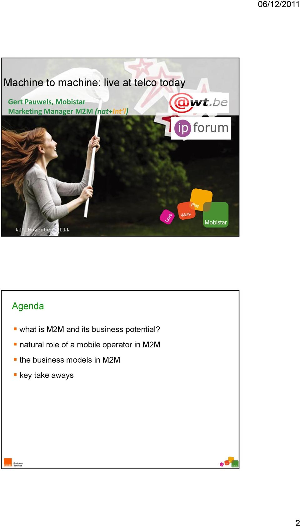 Agenda what is M2M and its business potential?