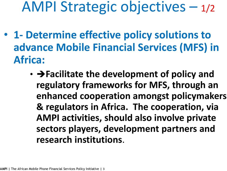 amongst policymakers & regulators in Africa.