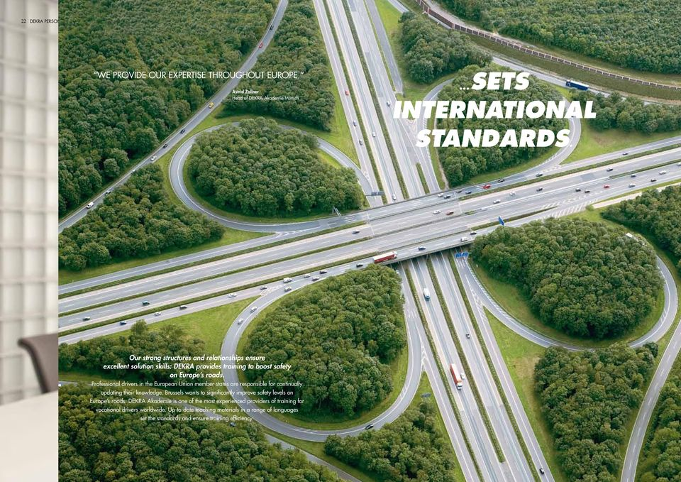 Professional drivers in the European Union member states are responsible for continually updating their knowledge.
