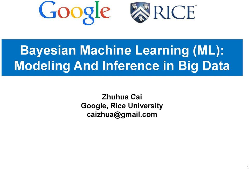 in Big Data Zhuhua Cai Google