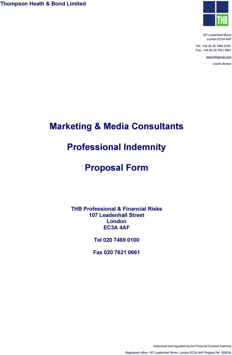 com Lloyd s Broker Marketing & Media Consultants Professional Indemnity Proposal Form THB Professional & Financial