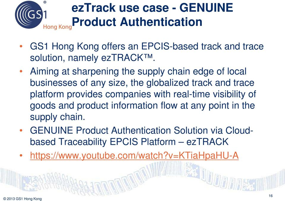 Aiming at sharpening the supply chain edge of local businesses of any size, the globalized track and trace platform provides