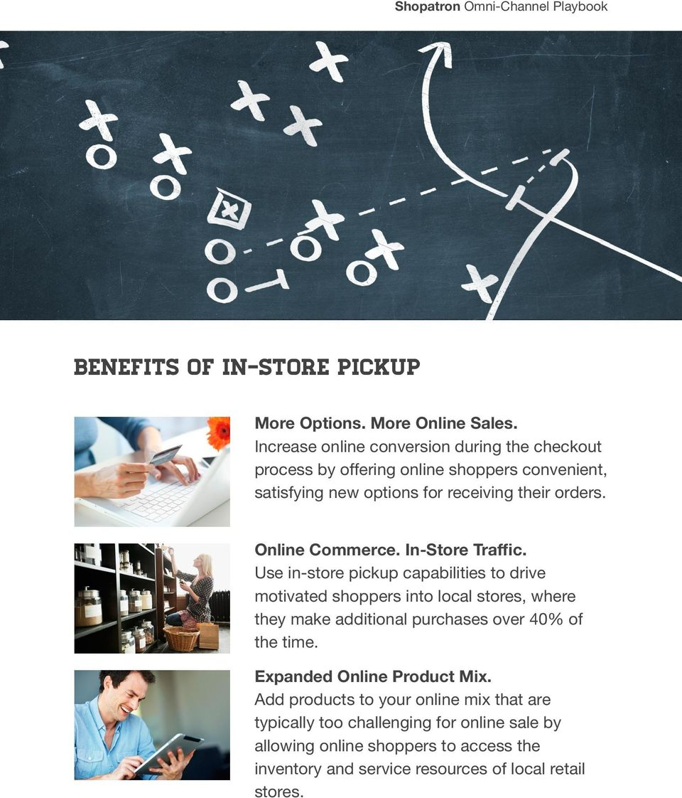 Online Commerce. In-Store Traffic.