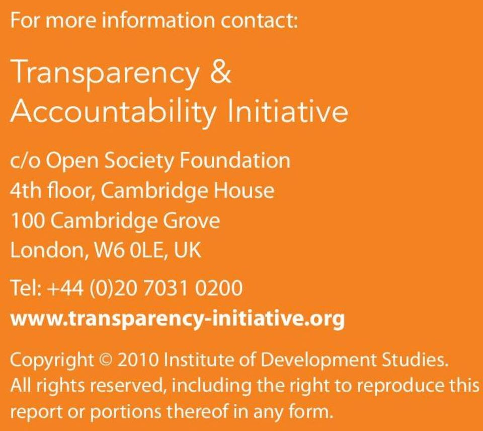 7031 0200 www.transparency-initiative.org Copyright 2010 Institute of Development Studies.