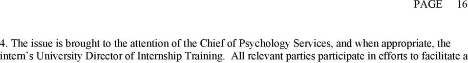Psychology Services, and when appropriate, the intern s