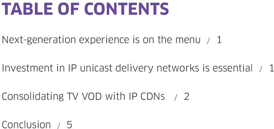 IP unicast delivery networks is essential /