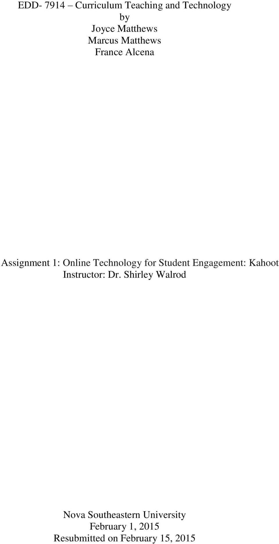 Student Engagement: Kahoot Instructor: Dr.
