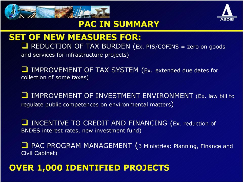 extended due dates for collection of some taxes) IMPROVEMENT OF INVESTMENT ENVIRONMENT (Ex.
