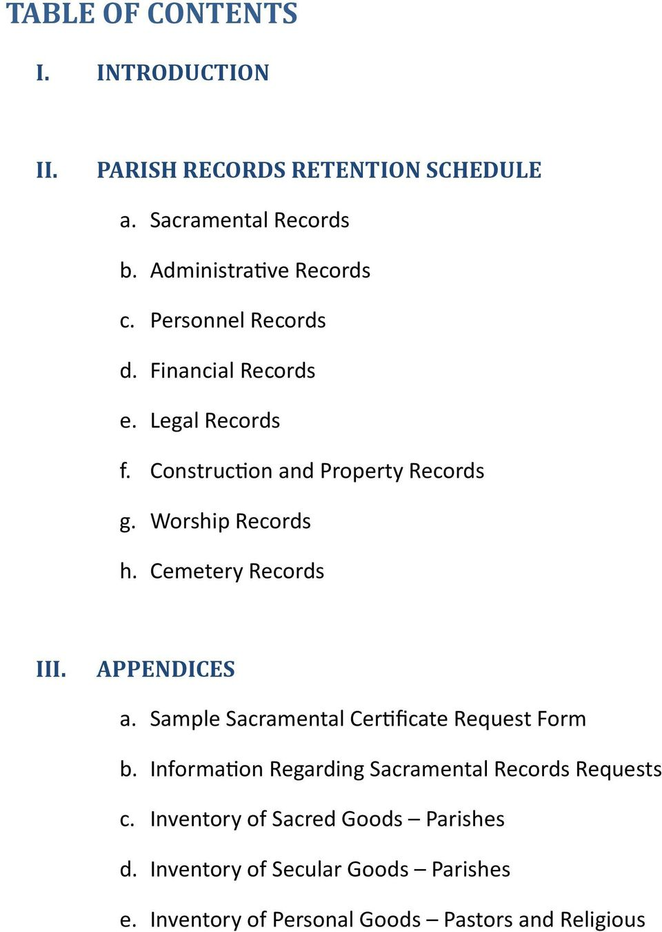 Cemetery Records III. APPENDICES a. Sample Sacramental Certificate Request Form b.