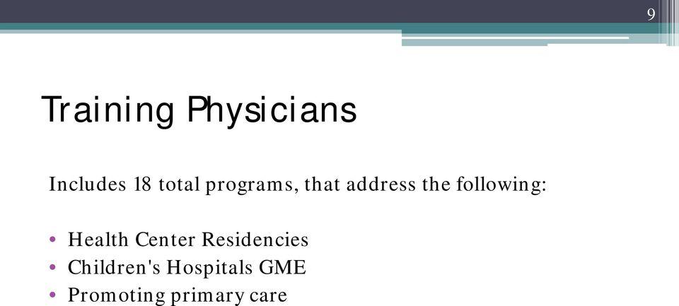 following: Health Center Residencies