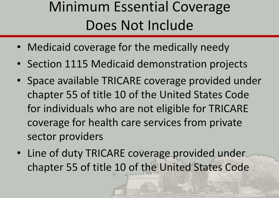 States Code for individuals who are not eligible for TRICARE coverage for health care services from private