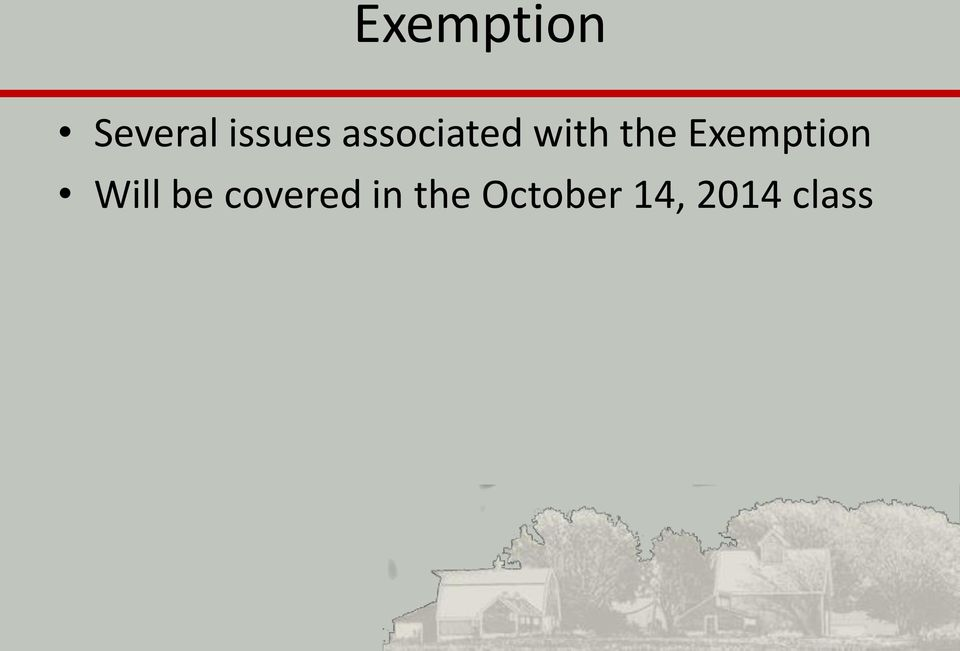 Exemption Will be