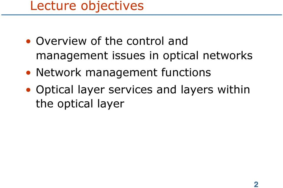 Network management functions Optical layer
