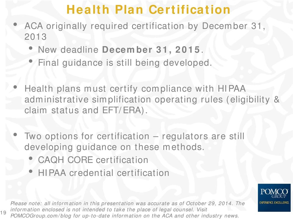 Health plans must certify compliance with HIPAA administrative simplification operating rules (eligibility &