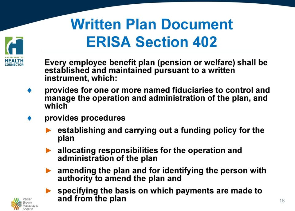 procedures establishing and carrying out a funding policy for the plan allocating responsibilities for the operation and administration of the plan