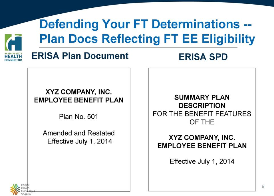 501 Amended and Restated Effective July 1, 2014 SUMMARY PLAN DESCRIPTION FOR THE