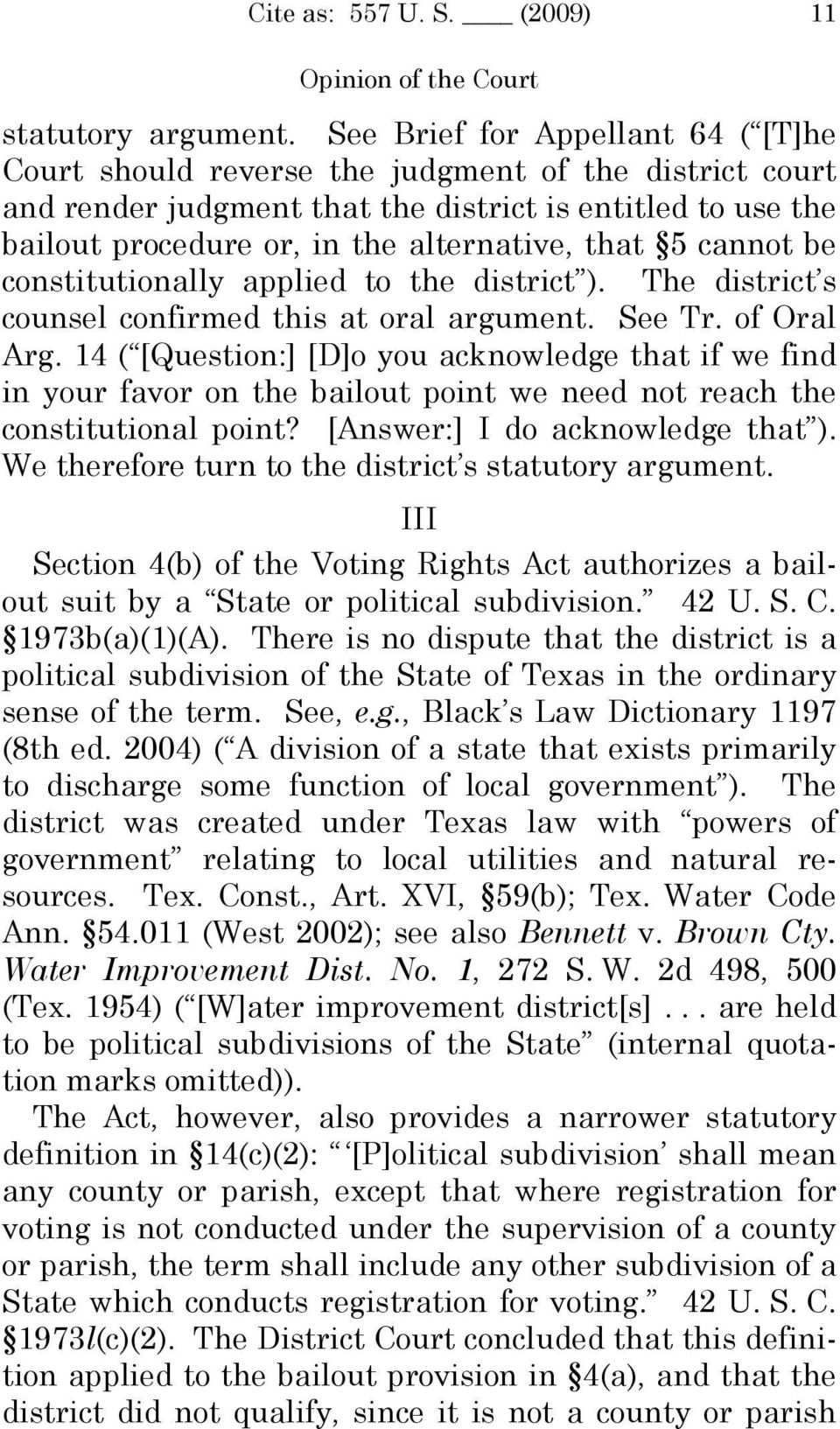 5 cannot be constitutionally applied to the district ). The district s counsel confirmed this at oral argument. See Tr. of Oral Arg.