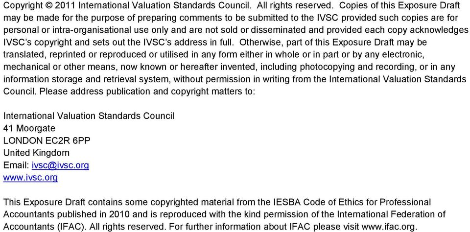 disseminated and provided each copy acknowledges IVSC s copyright and sets out the IVSC s address in full.