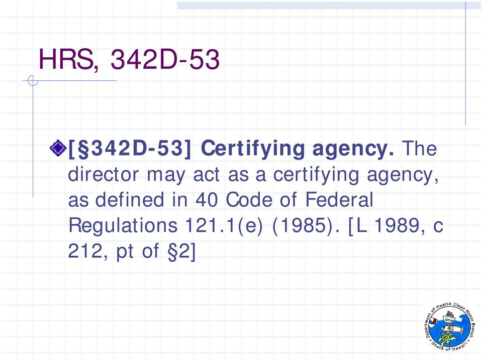 agency, as defined in 40 Code of Federal