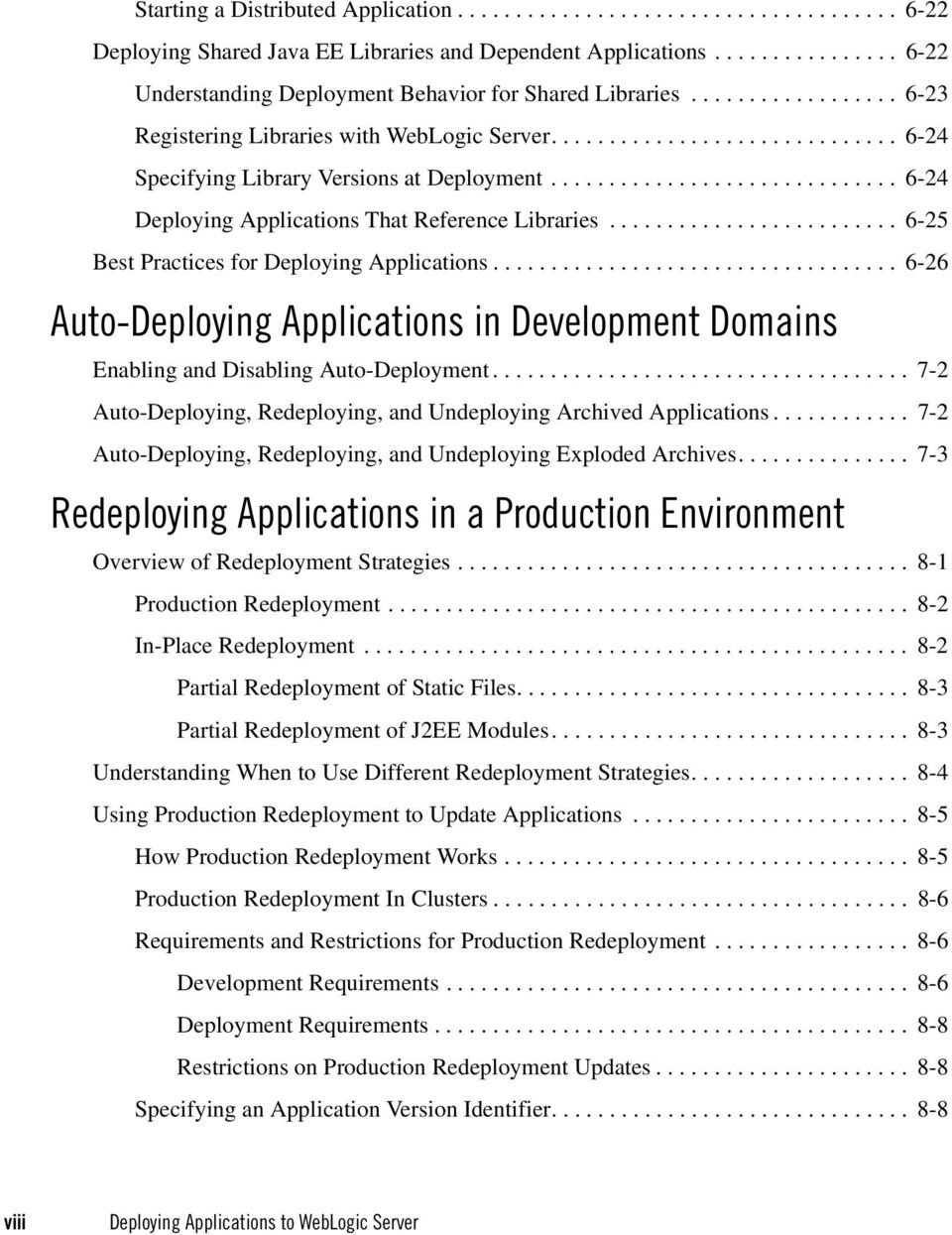 ............................. 6-24 Deploying Applications That Reference Libraries......................... 6-25 Best Practices for Deploying Applications.