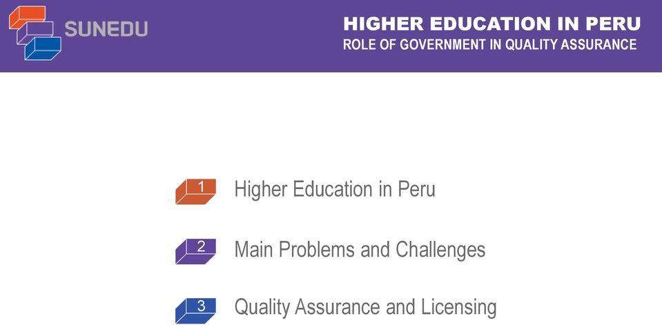 Higher Education in Peru 2 Main