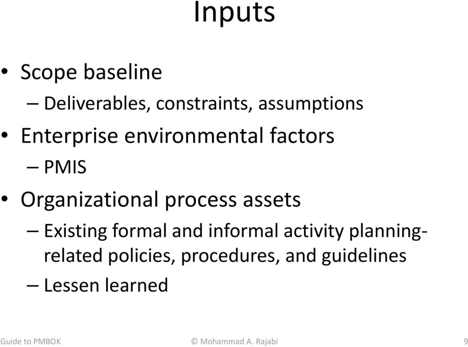Existing formal and informal activity planningrelated policies,