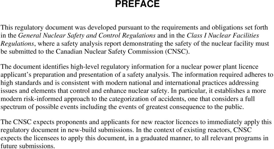 The document identifies high-level regulatory information for a nuclear power plant licence applicant s preparation and presentation of a safety analysis.