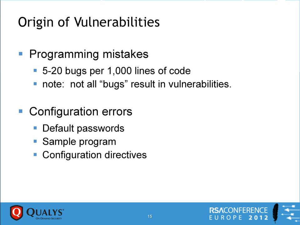 result in vulnerabilities.