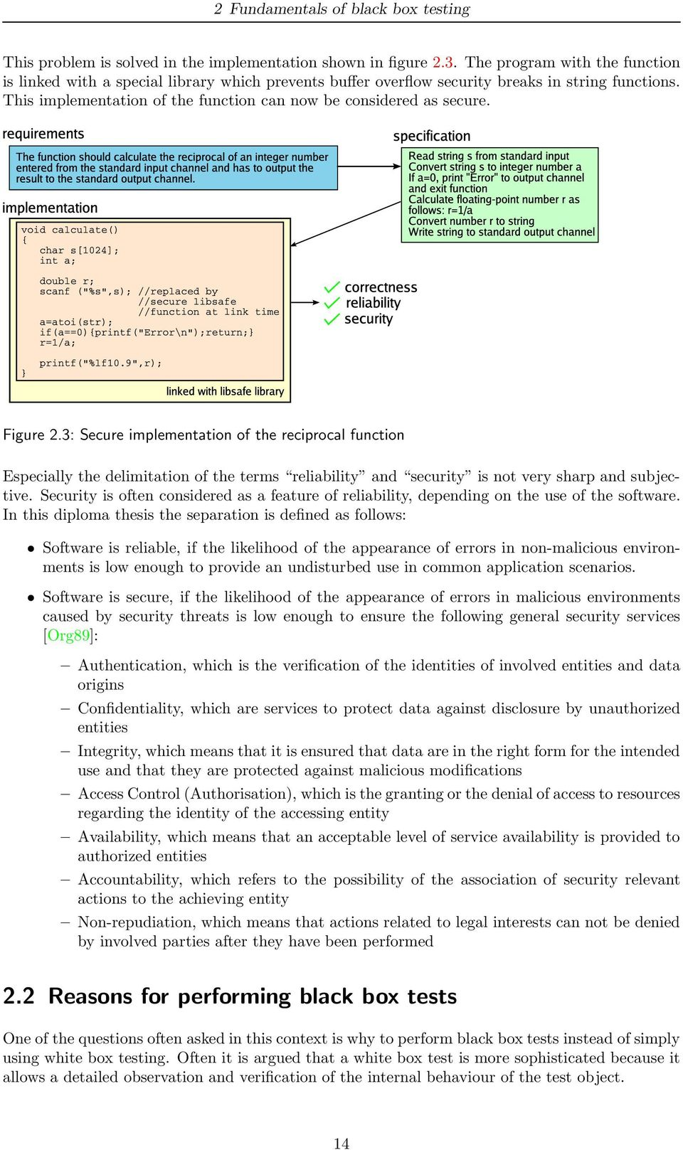 Figure 2.3: Secure implementation of the reciprocal function Especially the delimitation of the terms reliability and security is not very sharp and subjective.