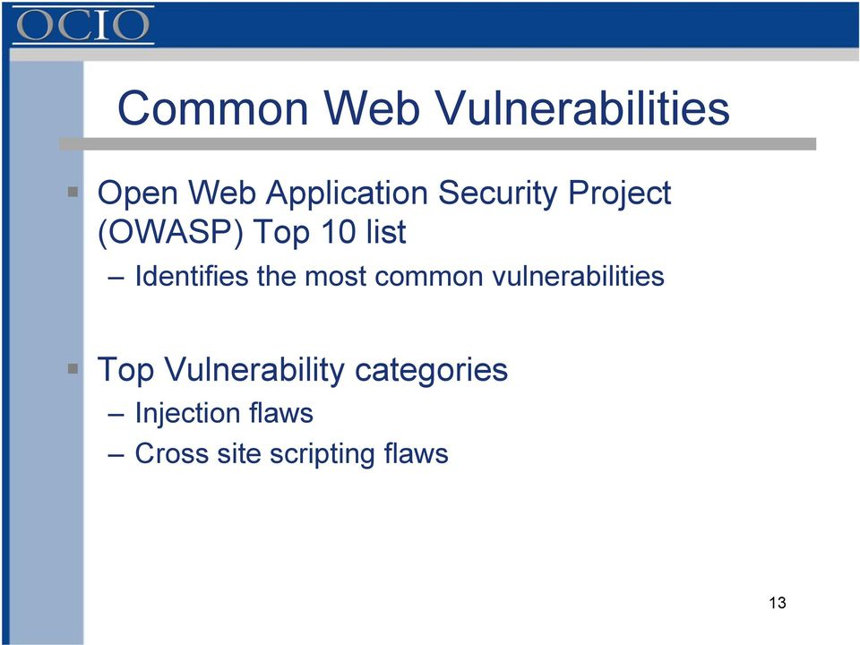 the most common vulnerabilities Top Vulnerability