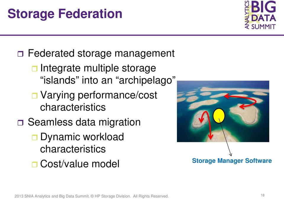 performance/cost characteristics Seamless data migration